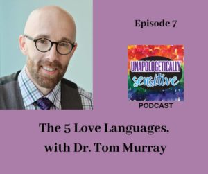 5 Love Languages with Dr. Murray